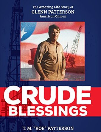 Crude Blessings by T M Roe Patterson