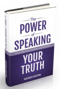 The Power of Spealing Your Truth by Harinder Ghatora