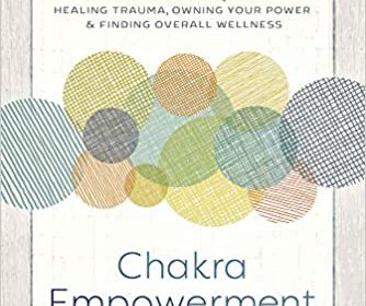 Chakra Empowerment for Women by Lisa Erickson